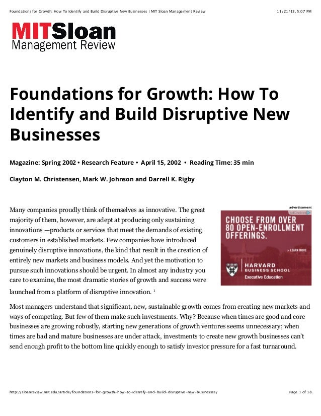 Foundations for Growth: How To Identify and Build Disruptive New Businesses | MIT Sloan Management Review  11/21/13, 5:07 ...