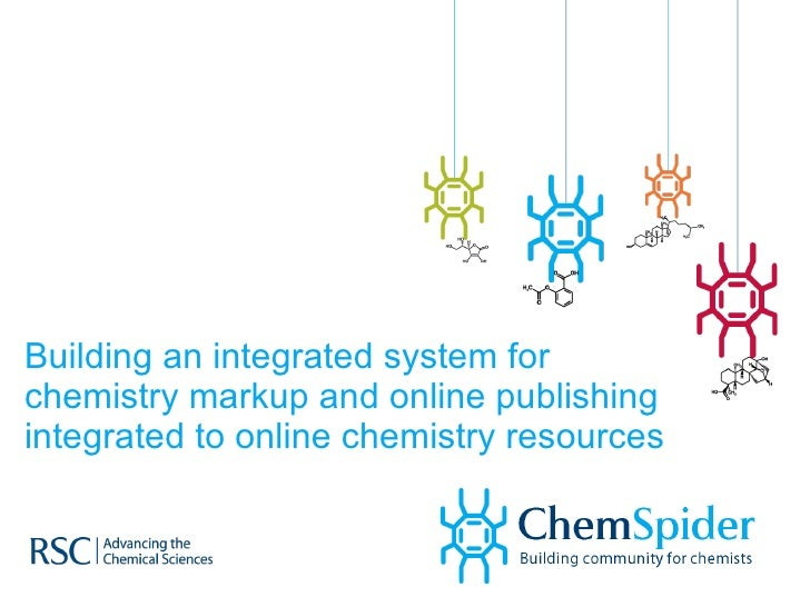 Building an integrated system for chemistry markup and online publishing integrated to online chemistry resources