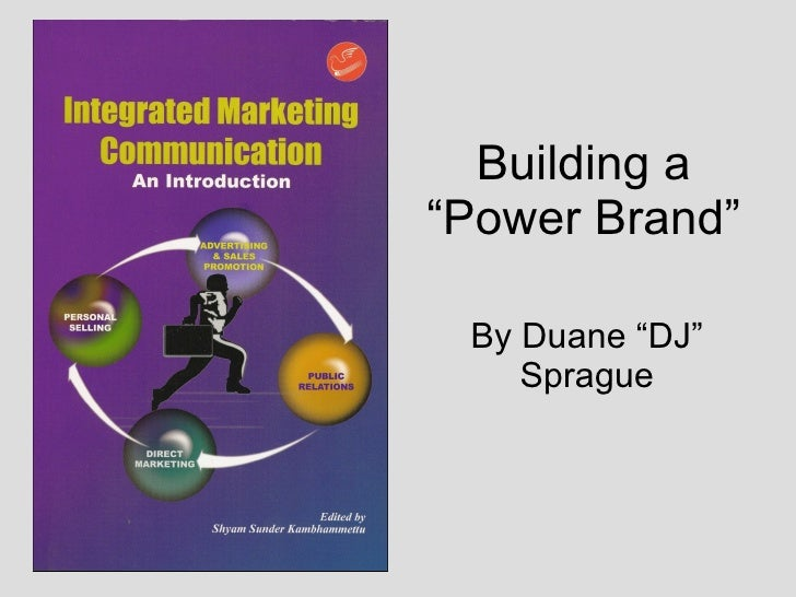 Building A Power Brand-Duane Sprague