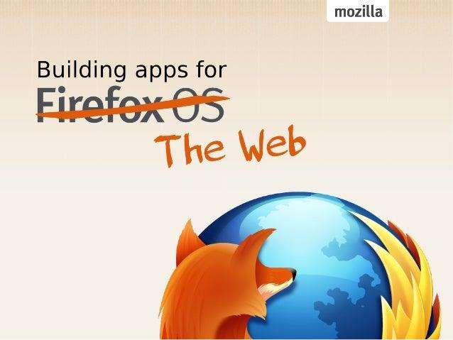 Here to Help                         Francisco                  Thomas     Ben                  Telefonica     Mozilla    ...