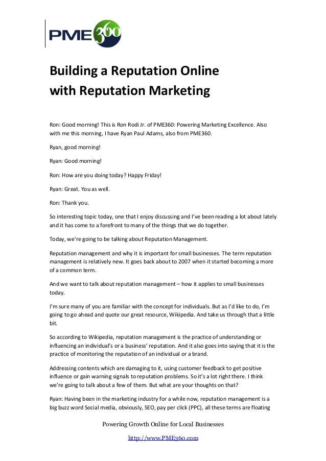 Building a Reputation Onlinewith Reputation MarketingRon: Good morning! This is Ron Rodi Jr. of PME360: Powering Marketing...