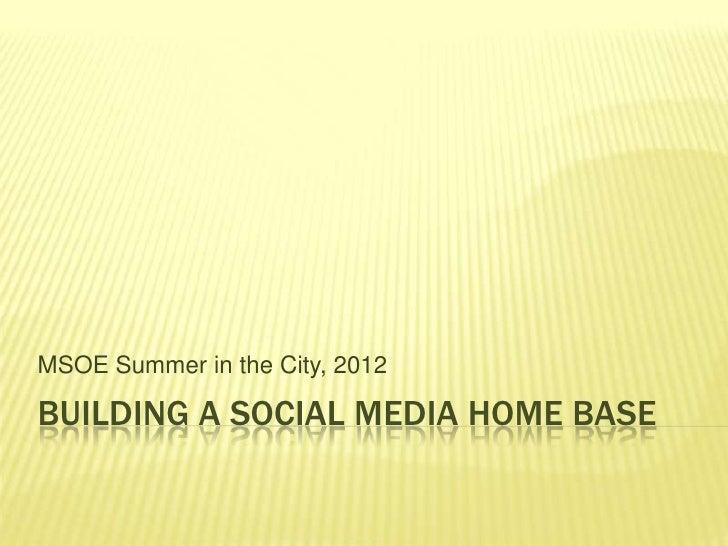 Building a social media home base