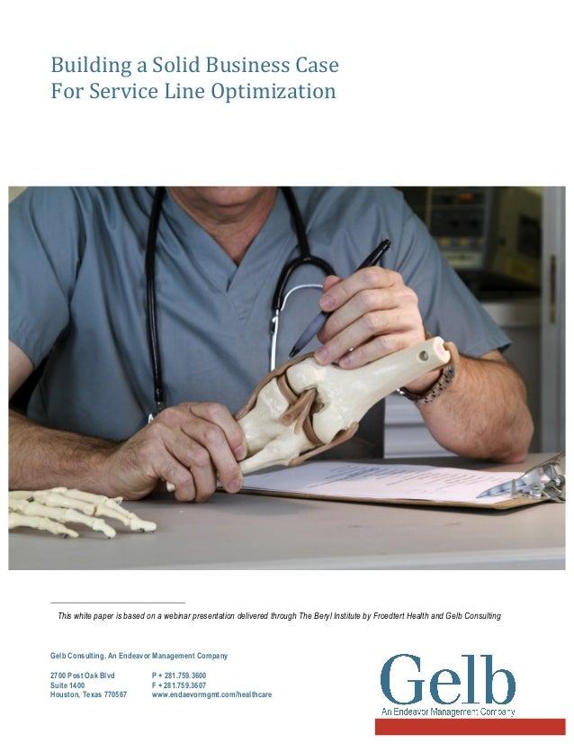 Building a Solid Business Case   For Service Line Optimization     1                       ...