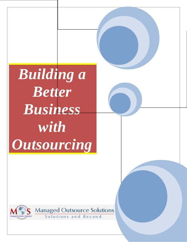 Building a Better Business with Outsourcing