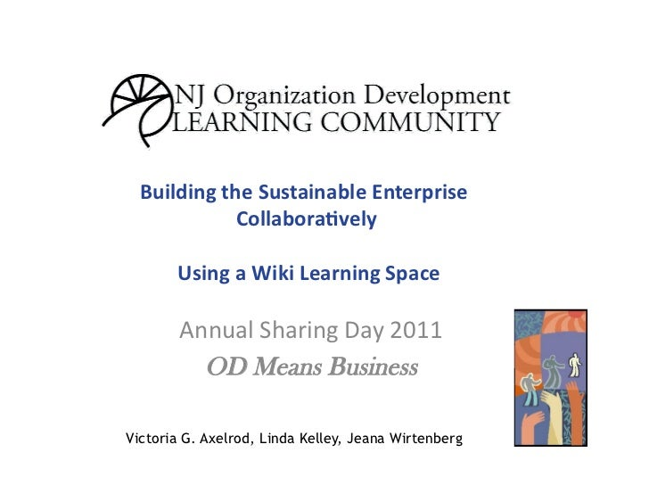 Building the Sustainable Enterprise                 Collabora5vely               Using a Wiki Learning ...