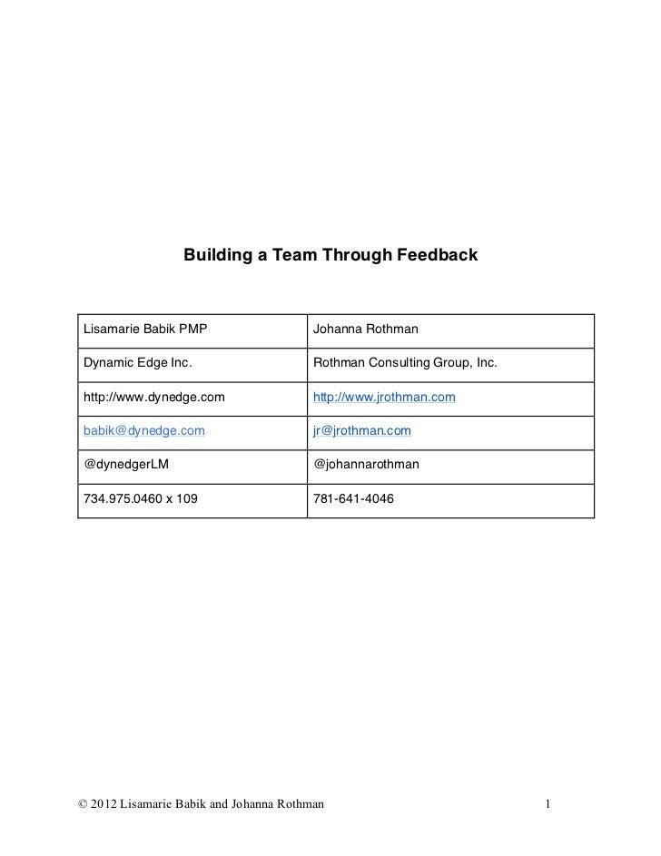 Building a Team Through FeedbackLisamarie Babik PMP                    Johanna RothmanDynamic Edge Inc.                   ...