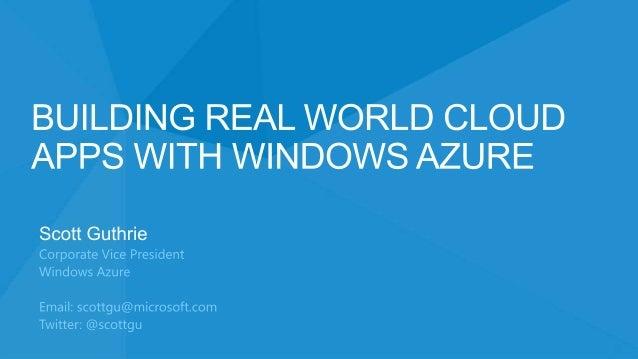 Building Real World Applications using Windows Azure - Scott Guthrie, 2nd December 2013