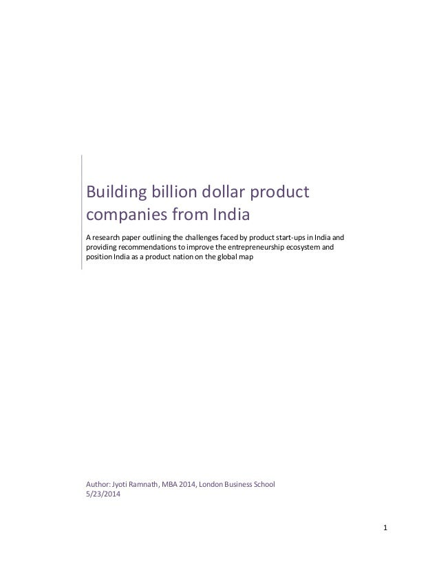 Building Billion Dollar Product Companies from India - Management report by Jyotiramnath
