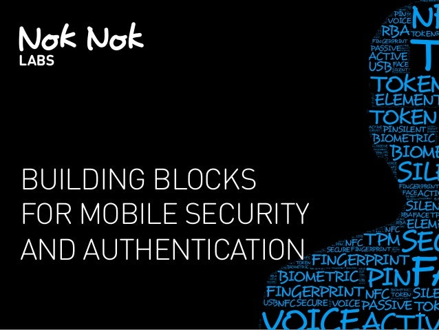 CIS14: Building Blocks for Mobile Authentication and Security
