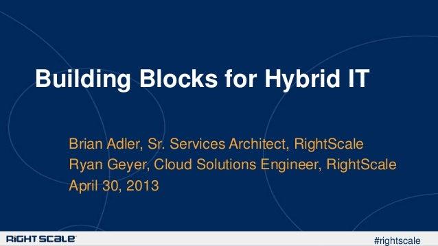 Building Blocks for Hybrid IT