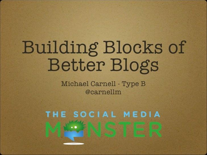 Building blocks of better blogs