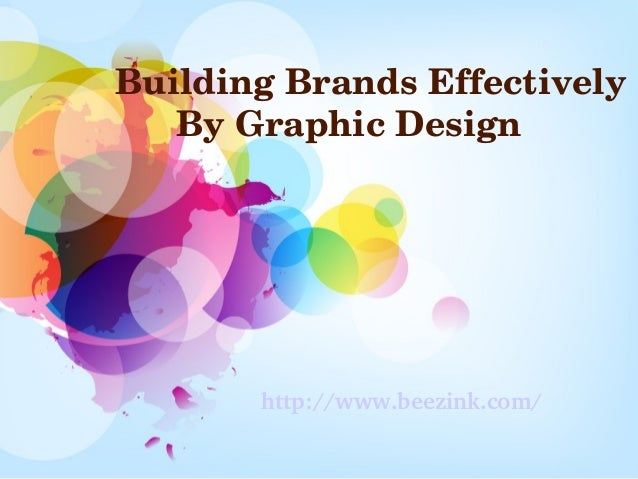 Building brands effectively by graphic design