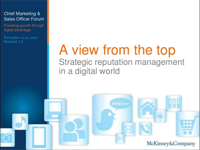 A view from the topStrategic reputation managementin a digital world