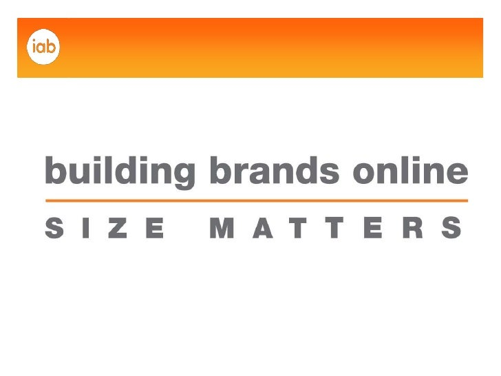 Building Brands Online Size Matters