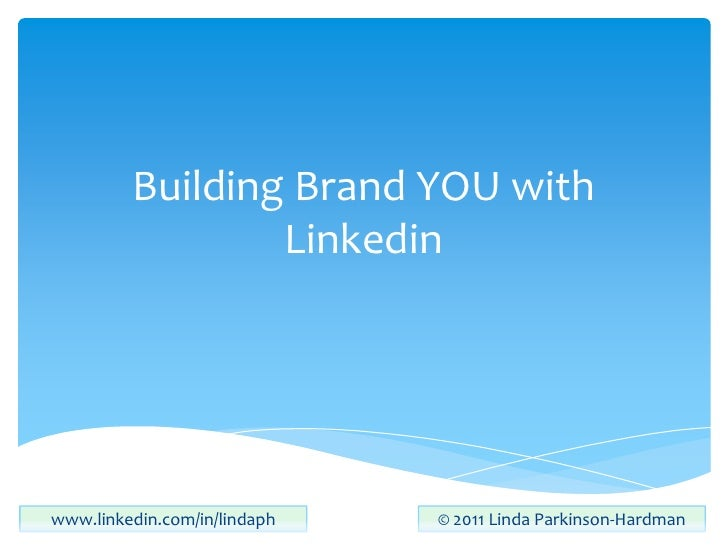 Building Brand YOU with Linkedin