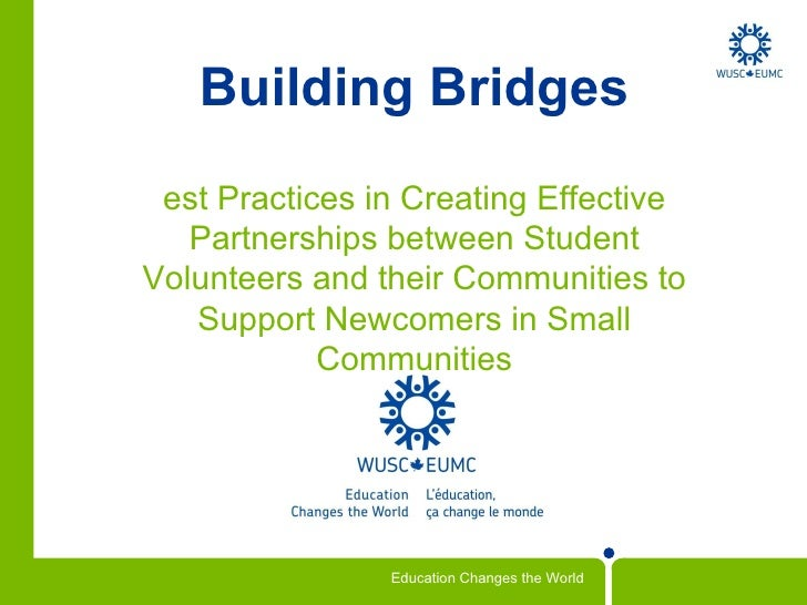 Building Bridges: Best Practices in Creating Effective Partnerships between Student Volunteers and their Communities to Support Newcomers in Small Communities