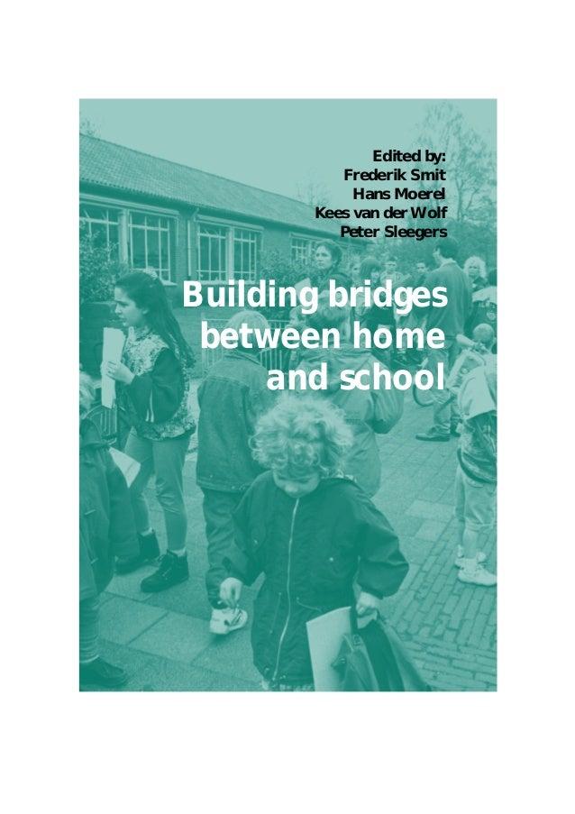 Edited by:           Frederik Smit             Hans Moerel        Kees van der Wolf           Peter SleegersBuilding bridg...