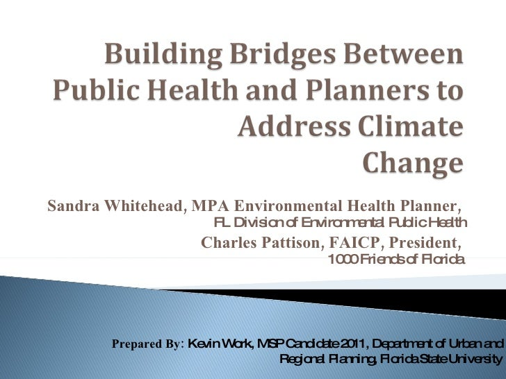 Building Bridges Between Public Health And Planners To Address Climate Change