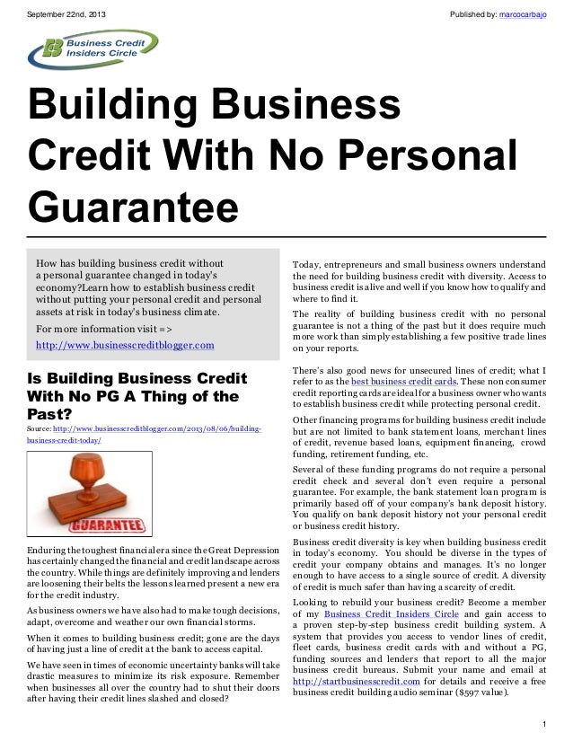 September 22nd, 2013 Published by: marcocarbajo 1 Building Business Credit With No Personal Guarantee How has building bus...