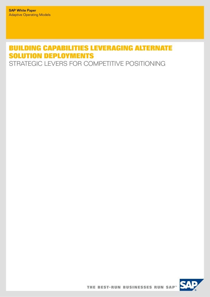 SAP White Paperadaptive operating modelsBuilding CapaBilities leveraging alternatesolution deploymentsStrategic LeverS for...