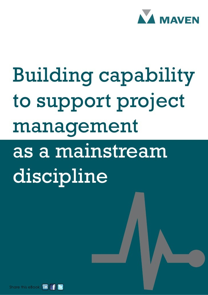 Building capability to support project management as a mainstream disciplineShare this eBook: