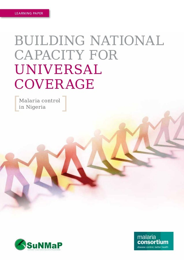 Learning Paper  Building National Capacity for Universal Coverage Malaria control in Nigeria