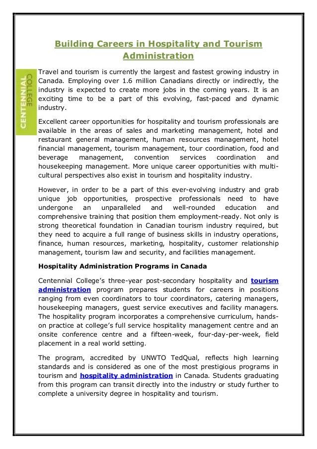 Building Careers in Hospitality and Tourism Administration Travel and tourism is currently the largest and fastest growing...