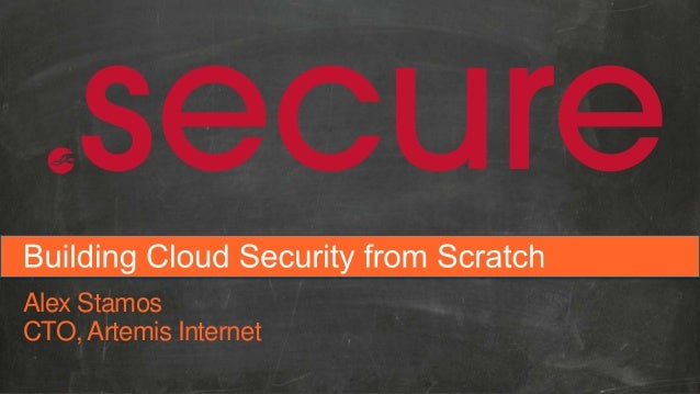 Building Cloud Security from Scratch