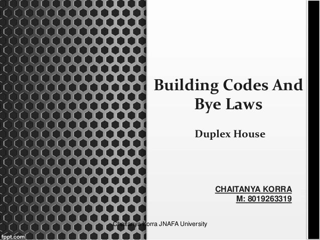 Building codes and byelaws for duplex house