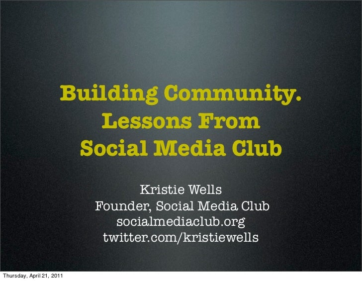 Building Community.                           Lessons From                         Social Media Club                      ...