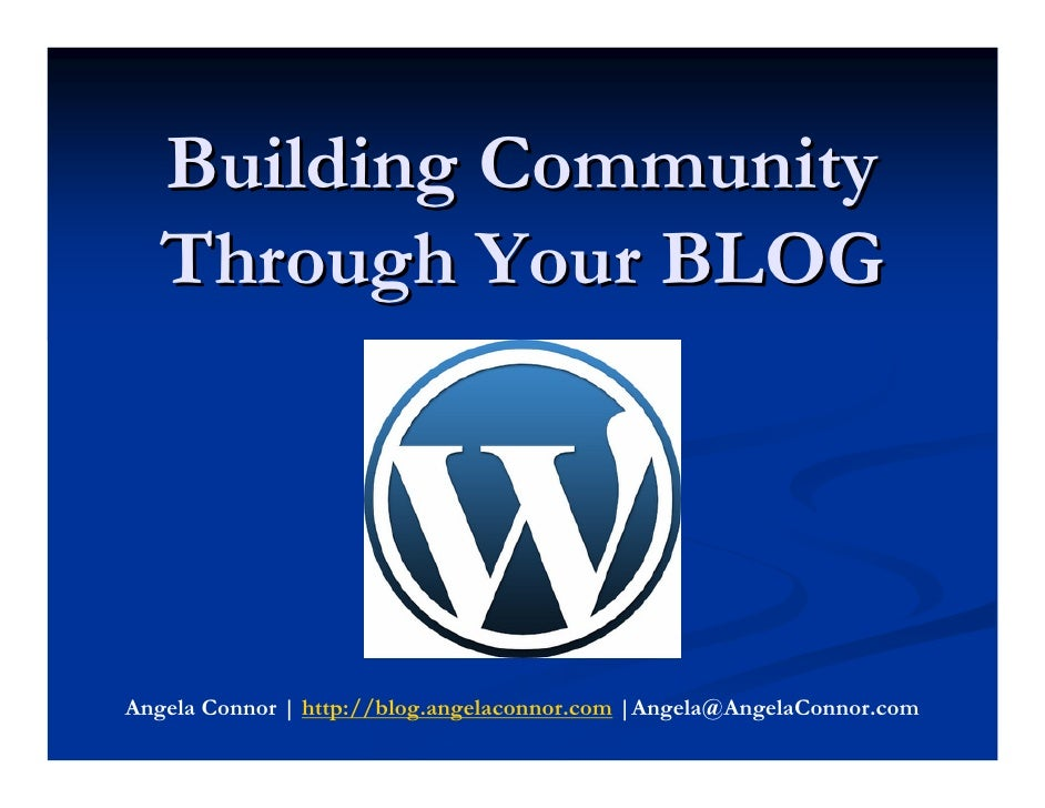 Building Community Through Your Blog