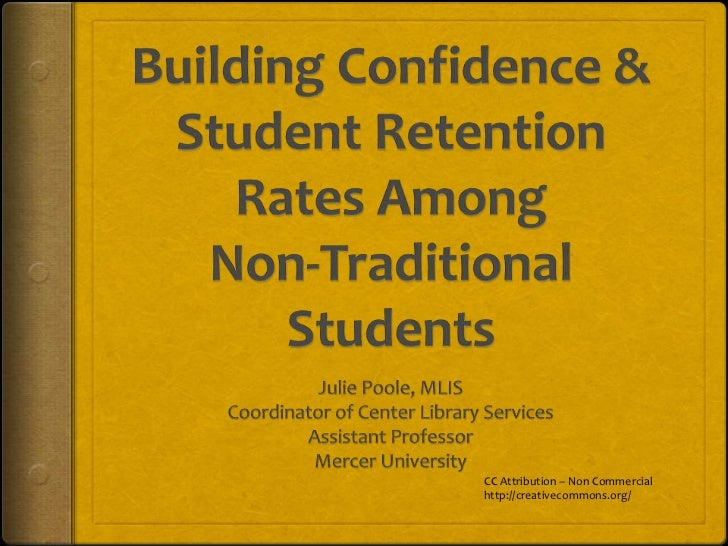 Building Confidence and Student Retention Rates Among Non-Traditional Students