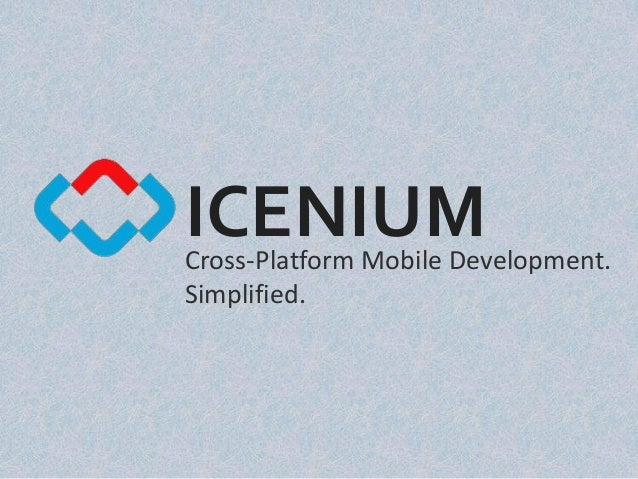 Building cross platform mobile apps with icenium