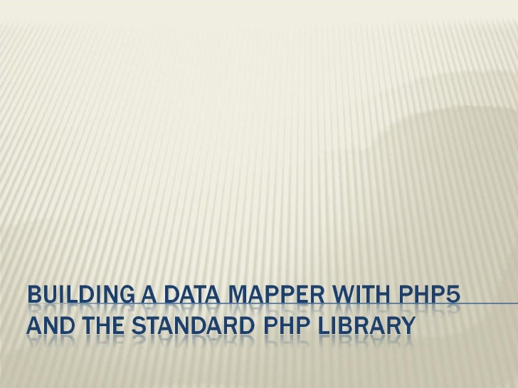 Building Data Mapper PHP5