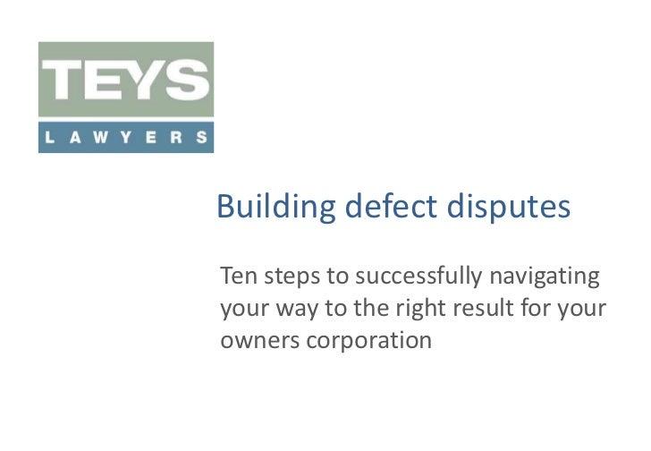 Strata Building Defect Disputes - Ten Steps - October 2010