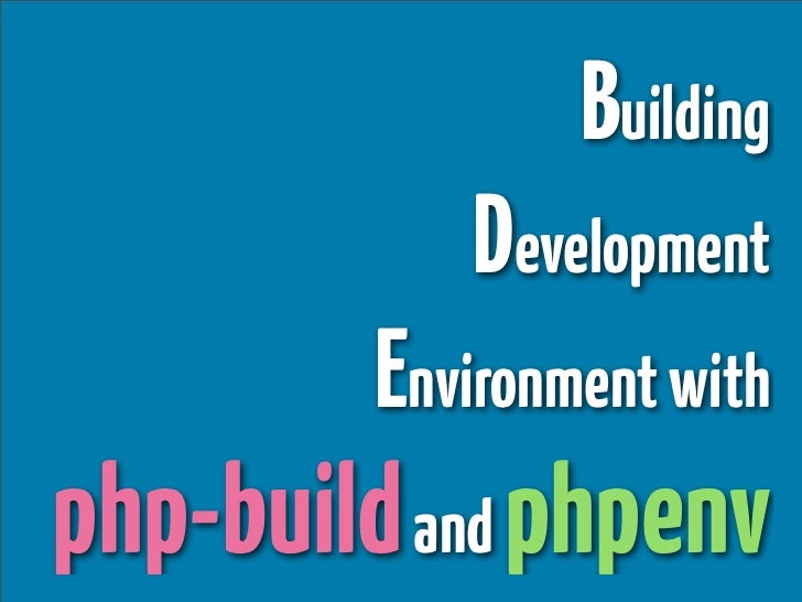 Building Development Environment with php-build and phpenv