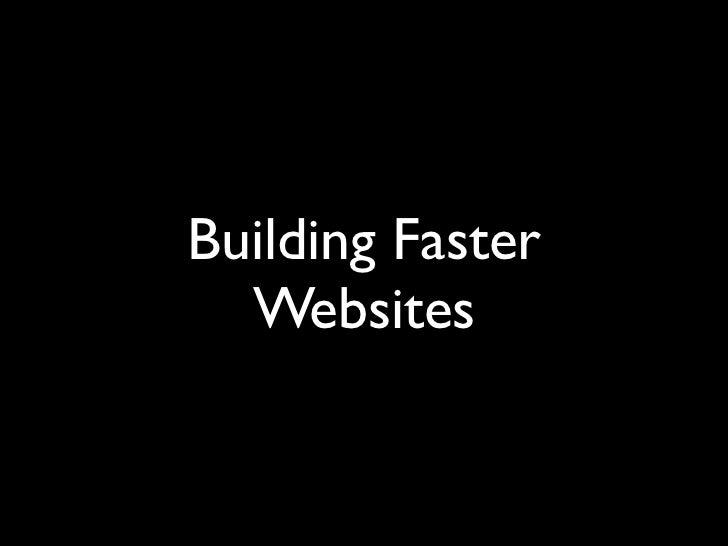 Building Faster  Websites
