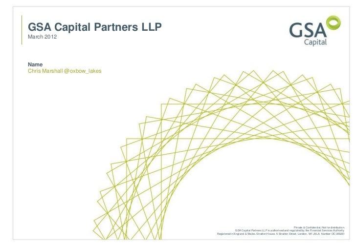 GSA Capital Partners LLPMarch 2012NameChris Marshall @oxbow_lakes                                                         ...