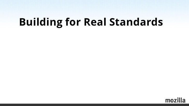 Building for Real Standards