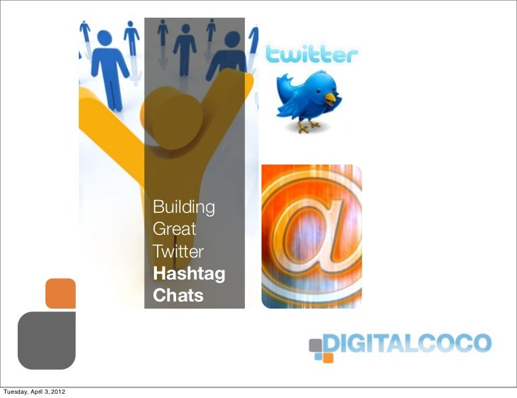 Building Great Twitter Hashtag Chats