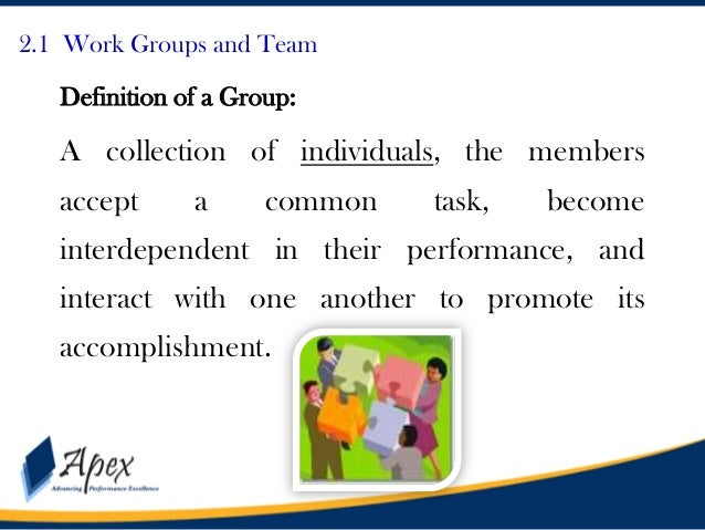 definitions and theories of teamwork Teamwork quality and the success of  advocate first developing theories that explain which as-pects of teamwork are relevant to team performance and.