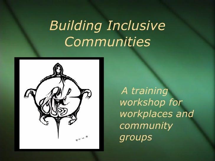 Building Inclusive Communities 6