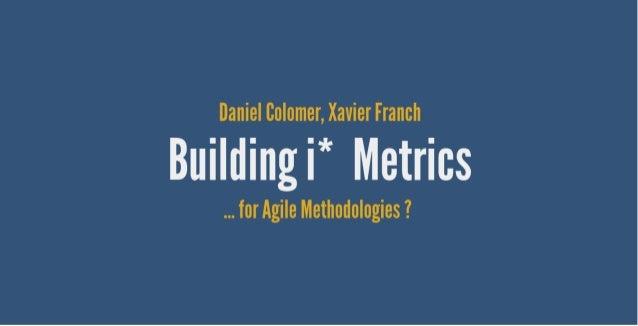 Building i star metrics for agile methodologies