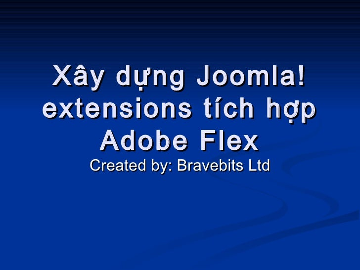 Building joomla! extensions with flex integration