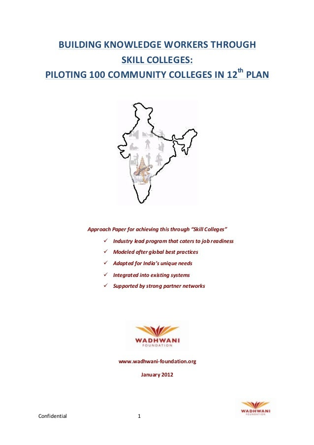 Building knowledge workers through skill colleges piloting 100 community colleges in 12th plan