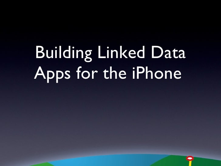 Building Linked Data Apps for the iPhone
