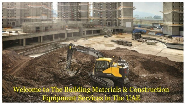 Building Materials And Construction Services : Building materials construction equipment services in uae