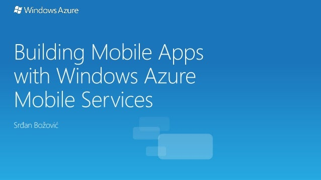Building mobile apps with Windows Azure mobile services