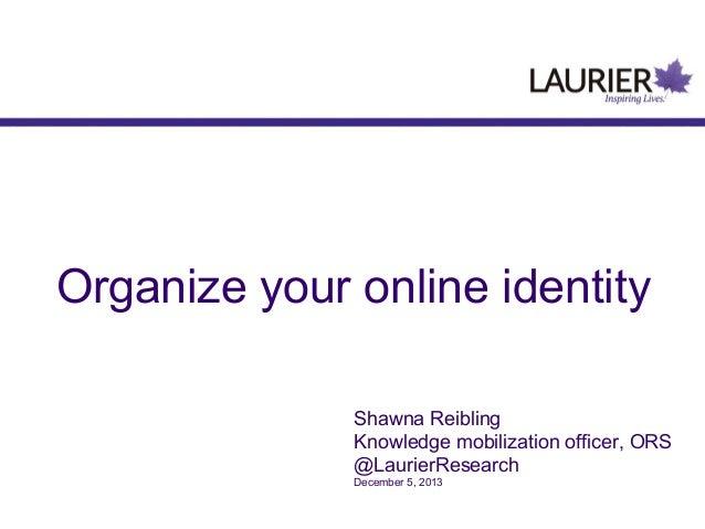 Building an online identity 5 dec13