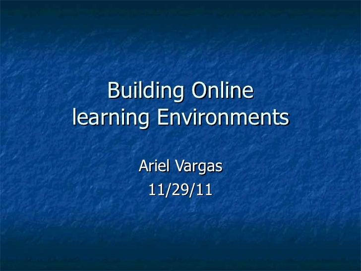Building online learning environ final presentation